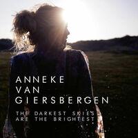 Anneke van Giersbergen - The Darkest Skies Are The Brightest (Ltd. CD Edition)