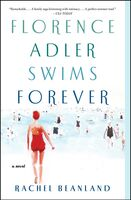 Beanland, Rachel - Florence Adler Swims Forever: A Novel