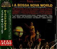 Laurindo Almeida - It's A Bossa Nova World (Japanese Reissue) (Brazil's Treasured Masterpieces 1950s - 2000s)