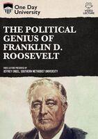 Political Genius of Franklin D. Roosevelt - Political Genius Of Franklin D. Roosevelt