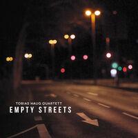 Tobias Haug Quartett - Empty Streets