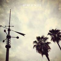 Sammy Strittmatter - Get Out Of The City [LP]