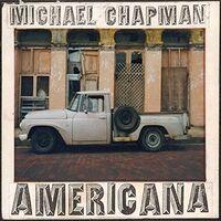 Michael Chapman - Americana 1 & 2