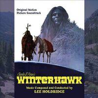 Lee Holdridge - Winterhawk - Original Motion Picture Soundtrack