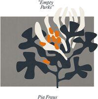 Pia Fraus - Empty Parks (Orange Vinyl) [Limited Edition] (Org)