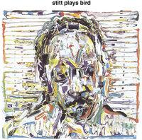 Sonny Stitt - Stitt Plays Bird (Hol)