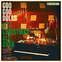 Goo Goo Dolls - It's Christmas All Over [LP]