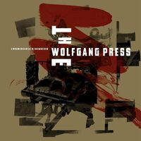 Wolfgang Press - Unremembered Remembered [With Booklet] [Digipak]
