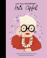 Vegara, Maria Isabel Sanchez - Iris Apfel: Little People, Big Dreams
