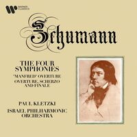 Paul Kletzki  / Israel Philharmonic Orchestra - Schumann The Four Symphonies [Digipak]