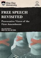 Free Speech Revisited: Provocative Views of the - Free Speech Revisited: Provocative Views Of The