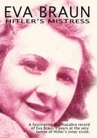 Eva Braun Hitler's Mistress - Eva Braun Hitler's Mistress / (Mod)