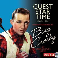 Bing Crosby - Guest Star Time