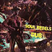 Bob Marley & The Wailers - Soul Rebels Dub [Limited Edition LP]