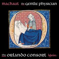 Orlando Consort - Machaut: The Gentle Physician