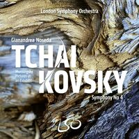 London Symphony Orchestra / Gianandrea Noseda - Tchaikovsky: Symphony No.4; Mussorgsky: Pictures At An Exhibition