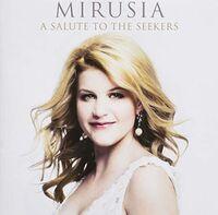 Mirusia - Salute To The Seekers