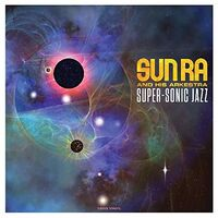 Sun Ra - Super-Sonic Jazz (Ogv) (Uk)