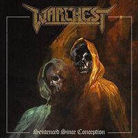 Warchest - Sentenced Since Conception (Uk)