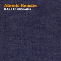 Atomic Rooster - Made In England (Hol)