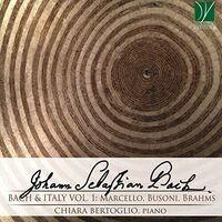 Chiara Bertoglio - Bach & Italy Vol 2