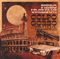 Piero Umiliani - Colpo Gobbo All'Italiana (Original Soundtrack)