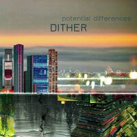 Dither - Potential Differences / Various
