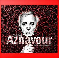 Charles Aznavour - La Derniere Collection