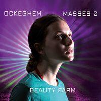 Beauty Farm - Masses 2
