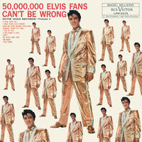Elvis Presley - 50,000,000 Elvis Fans Can't Be Wrong: Elvis' Gold Records Volume 2