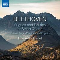 Fine Arts Quartet - Fugues & Rarities String Quart