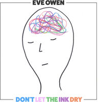 Eve Owen - Don't Let The Ink Dry [LP]
