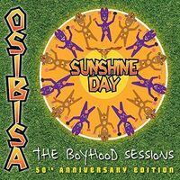Osibisa - Sunshine Day: The Boyhood Seessions (50th Anniversary Edition)