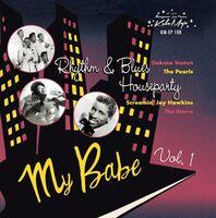 My Babe Rhythm & Blues House Party 1 / Various - My Babe: Rhythm & Blues House Party 1 (Various Artists)