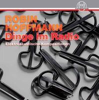 Hoffmann / Hoffmann / Winkelmann - Dinge Im Radio
