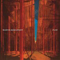 Martin Kohlstedt - Flur [Digipak]