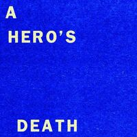 Fontaines DC - Hero's Death / I Don't Belong (Can)
