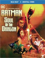 Batman: Soul of the Dragon - Batman: Soul of the Dragon