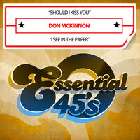 Don McKinnon - Should I Kiss You / I See In The Paper (Mod)