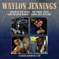 Waylon Jennings - Singer Of Sad Songs / Taker-Tulsa / Good Hearted