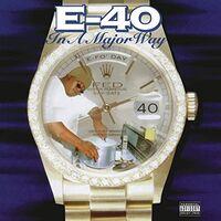 E-40 - In A Major Way (Hol)