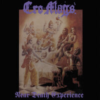 Cro-Mags - Near Death Experience [Import LP]