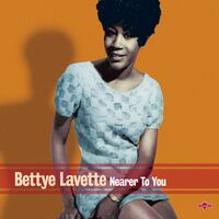 Bettye Lavette - Nearer To You