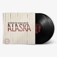 Between The Buried And Me - Alaska: 2020 Remix/Remaster [2 LP]