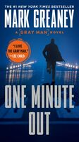 Greaney, Mark - One Minute Out: A Gray Man Novel