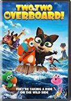 Two by Two: Overboard - Two By Two: Overboard!