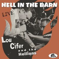 Lou Cifer & The Hellions - Hell In The Barn: Live [180 Gram] [With Booklet]