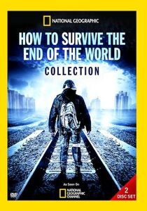 National Geographic: How to Survive the End of the World