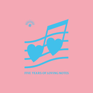 Five Years Of Loving Notes /  Various