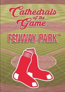 Cathedrals of the Game: Fenway Park